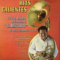Přední strana obalu CD Hits Calientes Con la Banda Sinaloense el Recodo de Cruz Lizárraga, Vol. II
