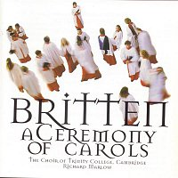 Christopher Allsop, Marie-Claire Brookshaw, Frances Bourne, Julian Podger, Mark Holmes, Benjamin Britten – Britten/Ceremony Of Carols