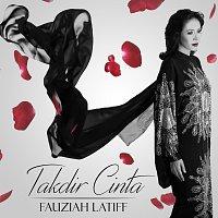 Fauziah Latiff – Takdir Cinta