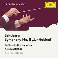 "Berliner Philharmoniker, Alois Melichar – Schubert: Symphony No. 8 in B Minor, D. 759 ""Unfinished"""