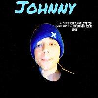 Johnny – That's Life Sorry John Love You Sincerely Stalker Eminem Sorry John