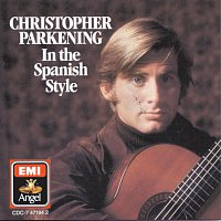 Christopher Parkening – In The Spanish Style