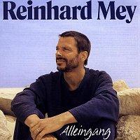 Reinhard Mey – Alleingang