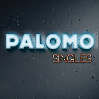 Palomo – Singles