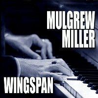 Mulgrew Miller – Wingspan