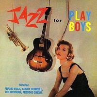 Kenny Burrell, Joe Newman, Freddie Green, Frank Wess – Jazz For Playboys