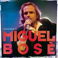 Miguel Bose – I Successi Di Miguel Bose
