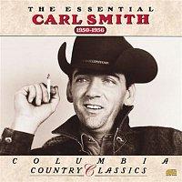 Carl Smith – The Essential Carl Smith  1950-1956