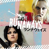 The Runaways Soundtrack – Music From And Inspired By The Motion Picture The Runaways