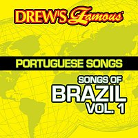 The Hit Crew – Drew's Famous Portuguese Songs [Songs Of Brazil Vol. 1]