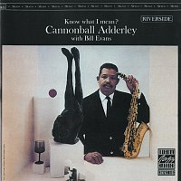 Cannonball Adderley, Bill Evans – Know What I Mean?