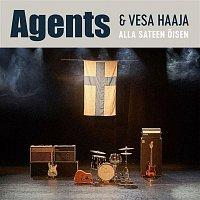 Agents & Vesa Haaja – Alla sateen oisen