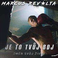 Marcus Revolta – Je to tvůj boj feat. John Nett