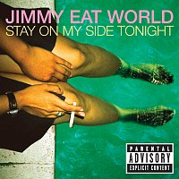 Jimmy Eat World – Stay On My Side Tonight
