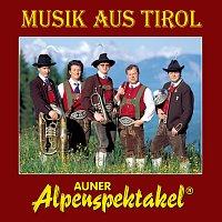 Auner Alpenspektakel – Musik aus Tirol