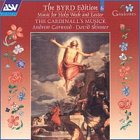 The Cardinall's Musick, Andrew Carwood, David Skinner – Byrd: Music for Holy Week and Easter