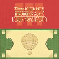 Louis Armstrong – The Journey Through Music With