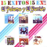 El Palomo Y El Gorrión – 15 Exitos [Volumen 1]