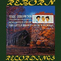 The Browns – Songs from the Little Brown Church Hymnal (HD Remastered)