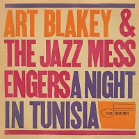 Art Blakey & The Jazz Messengers – A Night In Tunisia [Remaster]