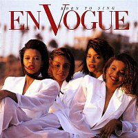 En Vogue – Born To Sing