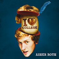Asher Roth – I Love College [Edited Version]