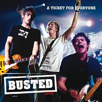 Busted – Live: A Ticket For Everyone