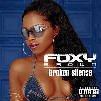 Foxy Brown – Broken Silence