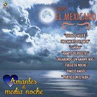 Mexicano – Amantes de Media Noche