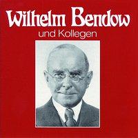 Wilhelm Bendow – Wilhelm Bendow und Kollegen