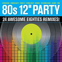 Various Artists.. – 80s 12'' Party