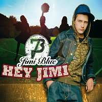 Jimi Blue – Hey Jimi [Exclusive Version]