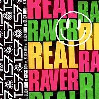 TS7, Slick Don – Real Raver
