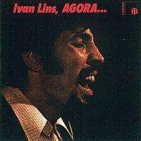 Ivan Lins – Ivan Lins...Agora
