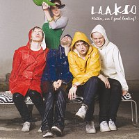 Laakso – Mother Am I Good Looking?