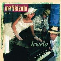 Mafikizolo – Kwela