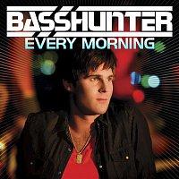 Basshunter – Every Morning