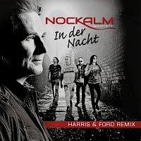 Nockalm Quintett – In der Nacht [Harris & Ford Remix]