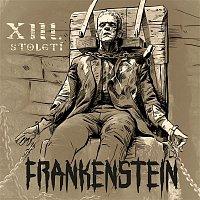 Xiii. Stoleti – Frankenstein CD