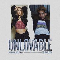 Oh Livvi, SALTI – Unlovable