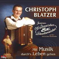 Christoph Blatzer – Mit Musik durch's Leben gehen