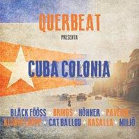 Querbeat – Cuba Colonia