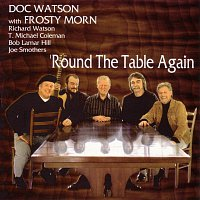 Doc Watson, Frosty Morn – Round The Table Again