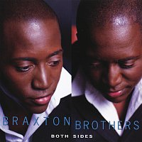 Braxton Brothers – Both Sides