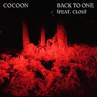 Cocoon, Clou – Back To One