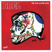 Jacques Brel – Ne Me Quitte Pas