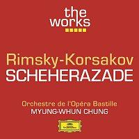 Orchestre de l'Opéra Bastille, Myung Whun Chung – Rimsky-Korsakov: Scheherazade