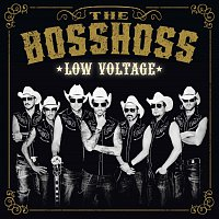The BossHoss – Low Voltage