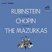 Arthur Rubinstein, Frederic Chopin – Chopin: The Mazurkas