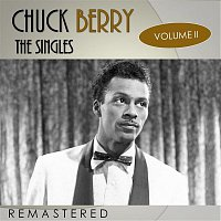 Chuck Berry – The Singles, Vol. 2 (Remastered)